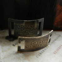 Etched Dog Pet ID Collar Tag Nickel Silver, Brass or Copper slide on or snap on.