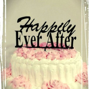 Happily Ever After Cake Topper - Custom Wedding Cake Topper, Romantic Wedding Cake Decoration, Love Cake Topper, Traditional  Cake Topper