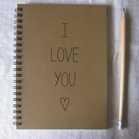 I love you - 5 x 7 journal