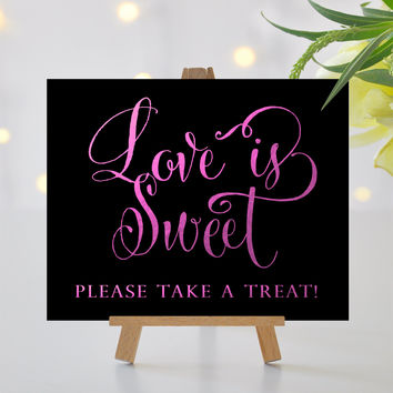 Love is Sweet Sign - 8x10 sign - DIY Printable sign in Bella fuchsia foil - PDF and JPG files - Instant Download