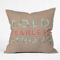 Allyson Johnson Bold Fearless And Strong Throw Pillow
