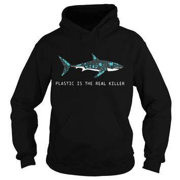 Plastic Is The Real Killer Hoodie