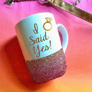 I Said Yes! Glitter Mugs, Personalized cup