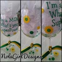 I'm a MOM what's your Super Power Wine Glass, Wine Glass, MOM wine glass, Mothers Day gift, Super Hero Mom Wine Glass, Vinyl mom wine glass