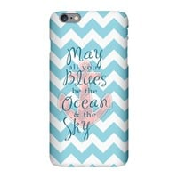 May Your Blues iPhone Plus 6 Slim Case