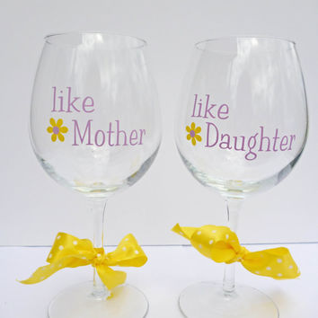 Mother's Day Gift / Mother and Daughter Wine Glass Set / Wine Glass For Mom / Mothers Day Gift From Daughter / Mothers Day Gift Idea
