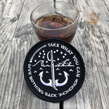 Take What You Can Patch - Embroidered Patch, denim jacket patch, pirates, pirate code, punk patch, sword, cutlass, anchor