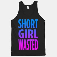 Short Girl wasted