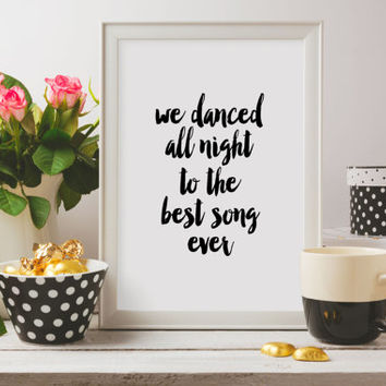 One Direction Album,Zayn Malik,Liam Payne,Louis Tomlinson,Birthday Gift,Typography Art,ONE DIRECTION QUOTE,We Dance All Night,Music Is Life