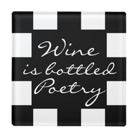 WINE IS BOTTLED POETRY GLASS COASTER