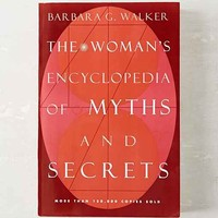 The Woman's Encyclopedia Of Myths And Secrets By Barbara G. Walker - Assorted One