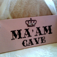 MA'AM CAVE Sign, Crown, Glitter, Crystals, Pearls Pink Bedroom Decor, Office Sign, Cottage Sign, Woman's Gift for Her