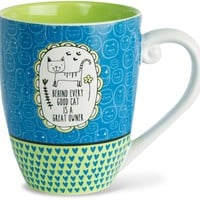 Behind every good cat is a great owner Coffee Mug