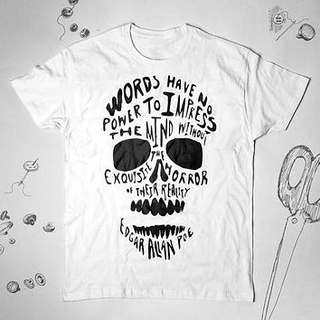 Skull Edgar Allan Poe Quote men Skull Sayings Graphic Skull Unisex Sayings Tunic Shirt Top Blouse