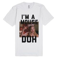Im A Mouse-Unisex White T-Shirt