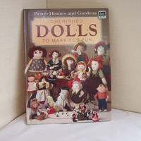 Book of Doll Patterns -  Cherished Dolls to Make for Fun