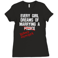 Every Girl Dreams of Marrying a Band Member Ladies Fitted T-Shirt