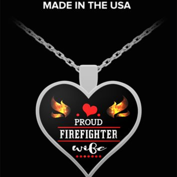 Proud firefighter wife - heart pendant necklace