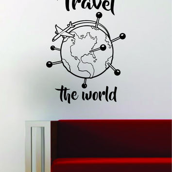 Travel the World V3 Quote Decal Sticker Wall Vinyl Art Decor Home Adventure Wanderlust Airplane Globe