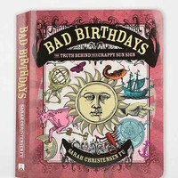 Bad Birthdays: The Truth Behind Your Crappy Sun Sign By Sarah Christensen Fu- Assorted One