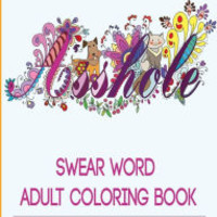 Adult Coloring Books: Swear Word Coloring Book