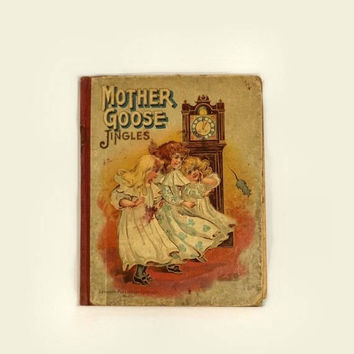 ON SALE - Mother Goose Jingles Book, Antique 1904 Vintage Childrens Stories, Illustrated Hardcover, Lothrop Publishing Boston