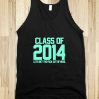 Class of 2014 let's gtfo - Awesome fun #$!!*&