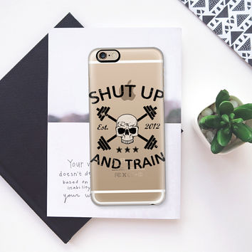 Shut Up and Train Gymdesign - Transparent iPhone 6s case by Nicklas Gustafsson   Casetify
