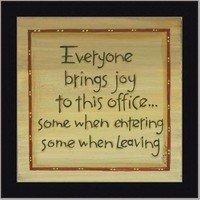 Everyone Brings Joy Office Decor Sign Art Print Framed Picture Wall Decor