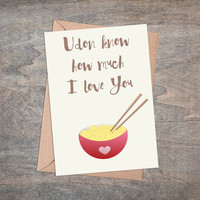 Udon Know How Much I Love You - Valentine Greeting Card For Noodle Lovers, Instant Download, Valentines Gift For Him And Her, Foldable Card