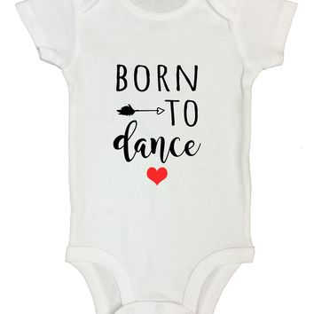 Born To Dance Funny Kids Onesuit