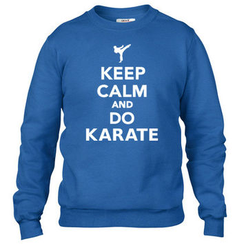 Keep calm and do Karate Crewneck sweatshirt