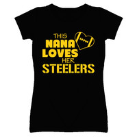 Lady's This Nana Loves Her Steelers Football T-Shirt