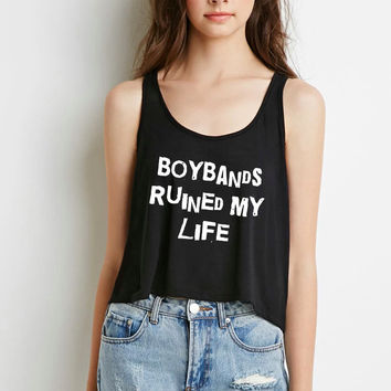 """""""Boybands Ruined My Life"""" Boxy, Cropped Tank Top"""