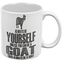 Always Be Yourself Goat White All Over Coffee Mug