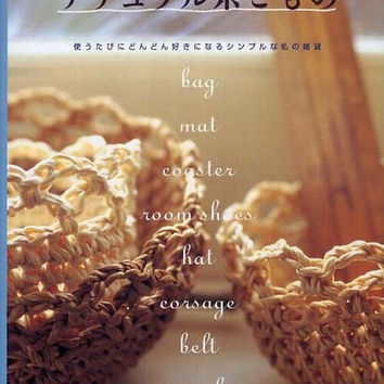 Natural Thread Zakka Goods - Japanese Crocheting Pattern Book - B620