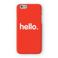 Hello Full Wrap High Quality 3D Printed Case for Apple iPhone 6 by textGuy