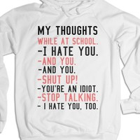 My Thoughts During School.-Unisex White Hoodie