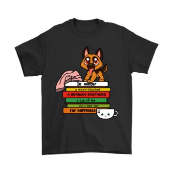 PEAP8HB In Winter A German Shepherd Book And Tea For Happiness Shirts