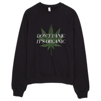 Don't Panic It's Organic Vintage Cannabis Print Sweater