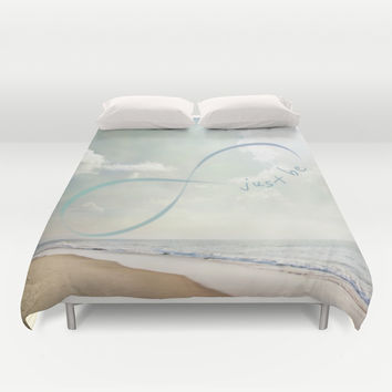 Just Be Duvet Cover by NisseDesigns