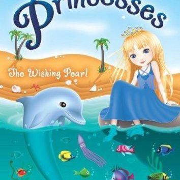 The Wishing Pearl Rescue Princesses Reprint