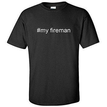 Hashtag #my fireman Men's T-Shirt