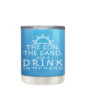 TREK The Sun The Sand and a Drink in my Hand on Baby Blue 10 oz Lowball Tumbler