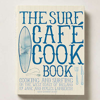 Anthropologie - The Surf Cafe Cook Book