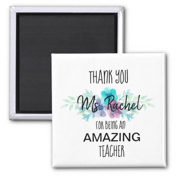 Custom Floral Teacher Thank you Magnet
