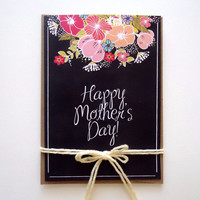 Mother's Day Card. Chalkboard Floral Card. Happy Mother's Day. Chalkboard Card.