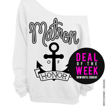 Anchor Matron of Honor - White Off The Shoulder Slouchy Sweatshirt