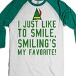 I Just Like To Smile, Smiling's My Favorite Elf T-Shirt |