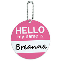 Breanna Hello My Name Is Round ID Card Luggage Tag